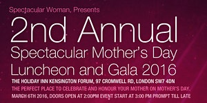 Spectacular Woman Mother's Day Luncheon & Gala
