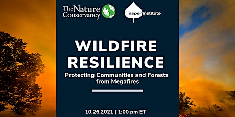 Wildfire Resilience: Protecting Communities and Forests from Megafires tickets