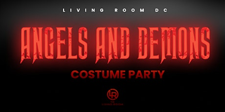 ANGEL AND DEMONS HALLOWEEN PARTY - LIVING ROOM FRIDAYS tickets
