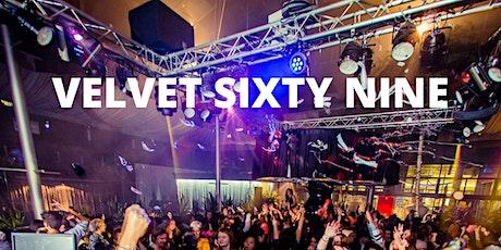 Velvet Sixty Nine tickets