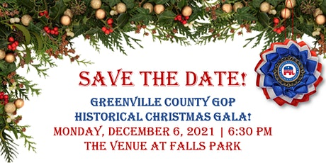 Greenville County Republican Party  Historical Christmas Gala tickets