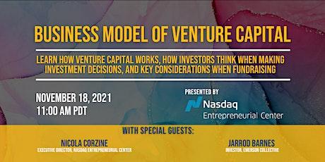 Business Model of Venture Capital with Nicola Corzine & Jarrod Barnes tickets
