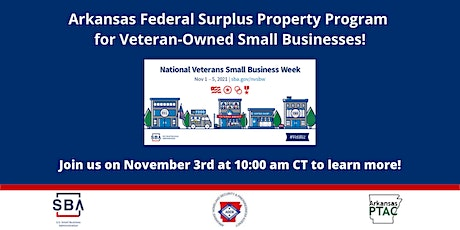 Arkansas Federal Surplus Property Program for VOSBs -Weds. 11/3 at 10 am tickets