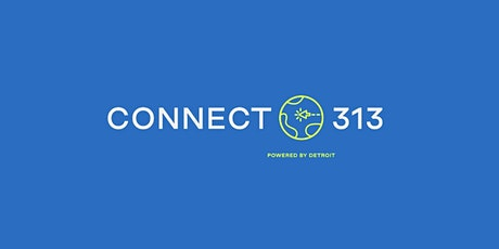 Connect 313 Community Conversation - October 28th, 2021 tickets