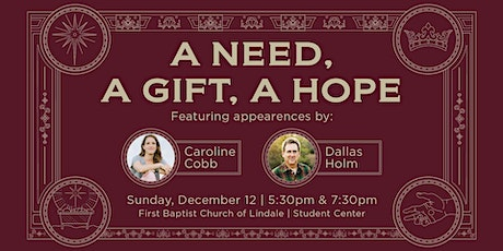 A Need, A Gift, A Hope (An FBC Lindale Christmas Concert) tickets