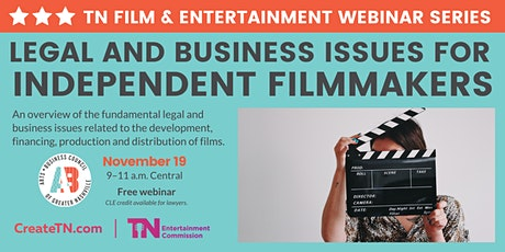 TN Film & Ent Webinar: Legal & Business Issues for Independent Filmmakers tickets