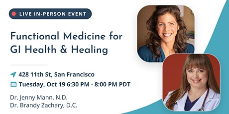 Functional Medicine for GI Health & Healing - RupaX SF tickets