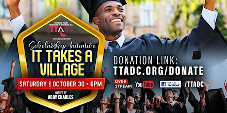 """""""It Takes a Village"""" :: TTADC Scholarship Initiative & Fund Drive tickets"""