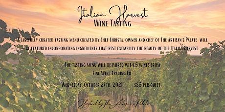 Italian Harvest Wine Tasting tickets