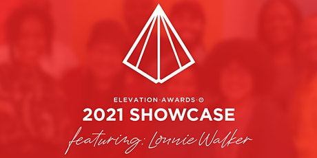 2021 Elevation Awards Showcase tickets