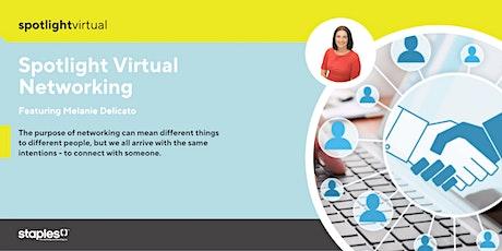 Spotlight Virtual Networking tickets