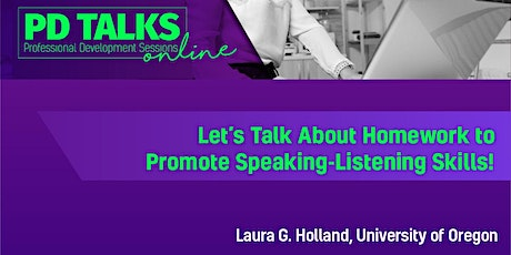 PD TALK: Let's Talk About Homework to Promote Speaking-Listening Skills! tickets