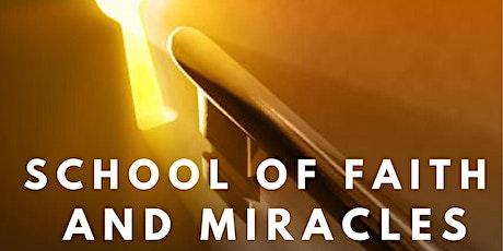School of Faith and Miracles entradas
