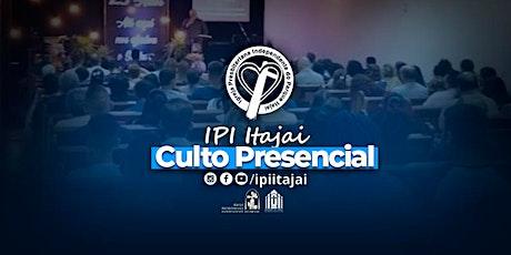 CULTO PRESENCIAL | IPI Itajaí ingressos