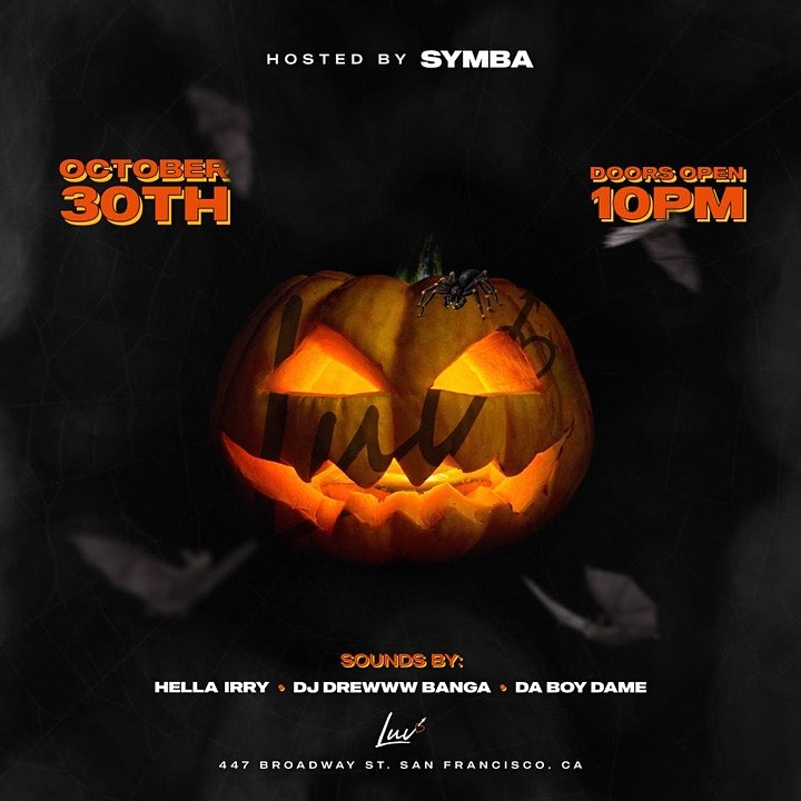 NIGHTMARE ON BROADWAY w/ Special Guest SYMBA  @ LUV SF Halloween Saturday image