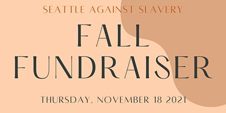 Seattle Against Slavery Fall Fundraiser tickets