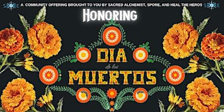 Honoring Dia De Los Muertos tickets