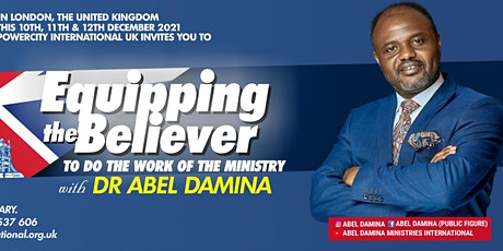 Equipping the Believer to do the Work of Ministry with Dr Abel Damina tickets