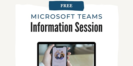 Microsoft Teams Information Session tickets