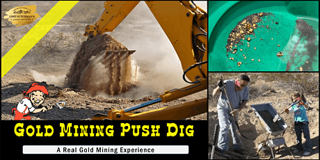 Gold Prospecting Adventure – Get You Gold at a Gold Mining Push Dig! tickets