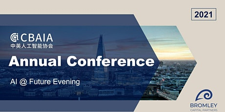 CBAIA Annual Conference 2021 - AI@Future Evening tickets