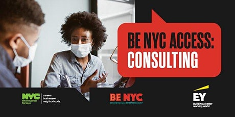 BE NYC Access: Consulting Info Session tickets