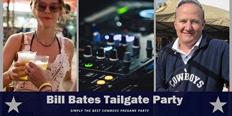 Bill Bates Tailgate Party (Broncos at Cowboys) tickets