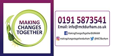 Making Changes Together Durham  Parent/Carer Conference tickets