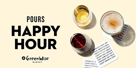 POURS Happy Hour tickets
