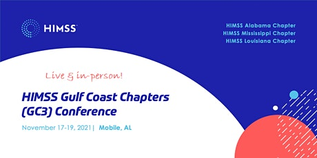 2021 GC3 Conference-  HIMSS Gulf Coast Chapters tickets