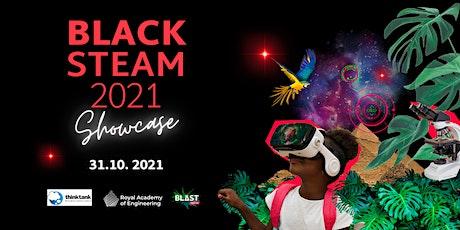 Black STEAM 2021 tickets