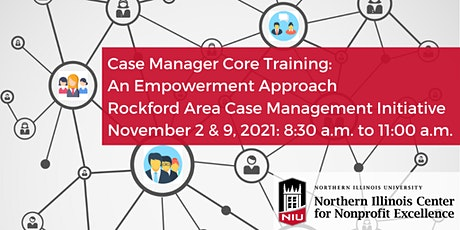 Case Manager Core Training-Rockford Area Case Management Initiative (RACMI) tickets