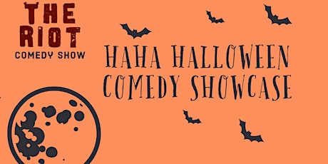 The Riot Comedy Show presents Haha Halloween Comedy Showcase tickets
