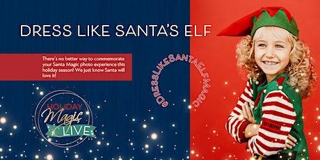Celebrate Grinchmas™(©Dr. Seuss)!And SANTA TOO! Dressed like Santa's ELF tickets