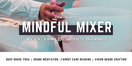Mindful Mixer   STRENGTH IN THE CITY x DEEP HOUSE YOGA tickets