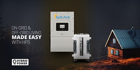 On-Grid/Off-Grid living made easy with HPS: Sol-Ark  12K + PT6.4kWh Battery tickets