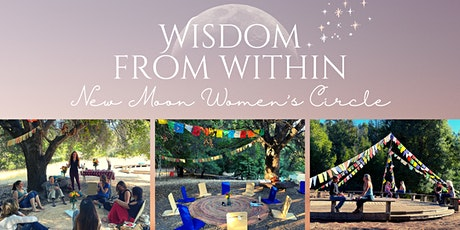Wisdom from Within: New Moon Women's Circle tickets