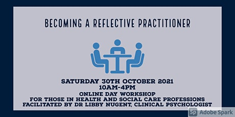 Becoming a Reflective Practitioner.   Online  Day  Workshop. tickets