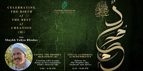Celebrating The Birth of The Best of Creation (ﷺ) With Sh. Yahya Rhodus tickets
