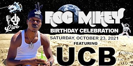 Copy of Roc Mikey's Bday Celebration tickets