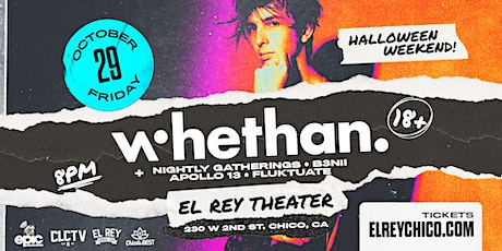 WHETHAN - Chico, CA tickets