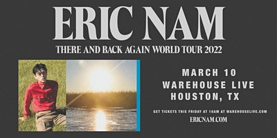 """Eric Nam """"There and Back Again World Tour  2022"""""""