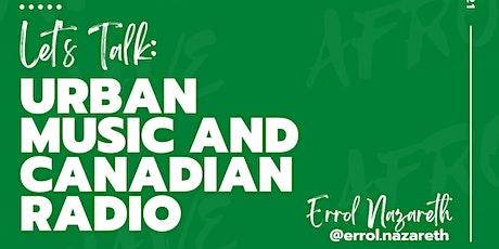 Virtual Workshop Series 2021 - Urban Music and Canadian Radio Tickets