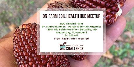 On-Farm Soil Health Hub Meetup tickets