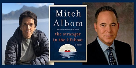 The Stranger in the Lifeboat | An Evening with Mitch Albom and Jim Axelrod tickets