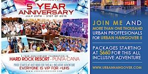 Urban Hangover 5 Year Anniversary in Punta Cana!!...
