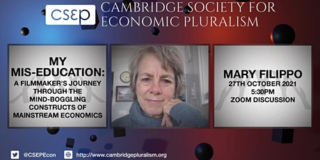 My Mis-education: A filmmaker's journey through the constructs of economics tickets