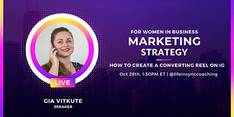 For Women in Business: How to create Fun and Engaging IG Reels tickets