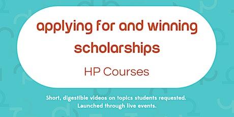 Applying For & Winning Scholarships tickets