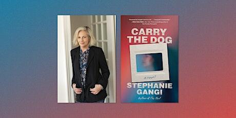Stephanie Gangi: Carry The Dog tickets